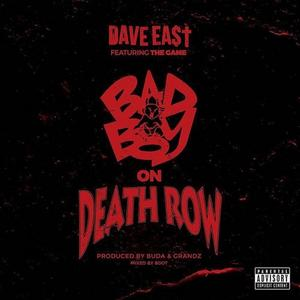 Dave East ft the game - bad boy on death row