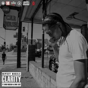 nip and dave east - clarity
