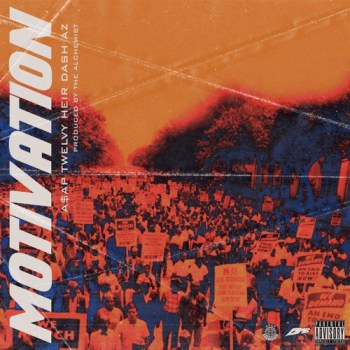 asap-twelvyy-ft-dash-az-motivation-mp3-download